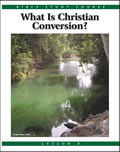 8: What is Christian Conversion?